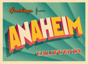 """Greetings from Anaheim, California"""
